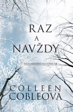 Colleen Coble Raz a navždy